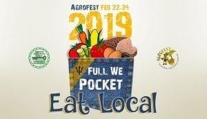 Agrofest 2019 Theme: Full We Pocket.  Eat Local!